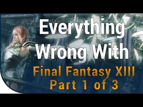 GAME SINS | Everything Wrong With Final Fantasy XIII - Part 1