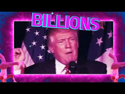 Billions (Trump remix)