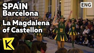 【K】Spain Travel-Barcelona[스페인 여행-바르셀로나]카스테욘의 막달레나 축제/La Magdalena of Castellon/Rabbit Meat/Paella