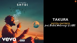 Takura SHTDi Intro Official Audio ft Rachel Makaranga IARE