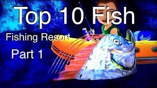 Top 10 Fish - Fishing Resort Wii - part 1
