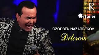 Ozodbek Nazarbekov - Dilorom | Озодбек Назарбеков - Дилором (music version)