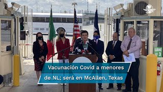 El gobernador electo señaló que los próximos días se darán detalles de cómo se llevará a cabo el proceso de vacunación en McAllen, Texas