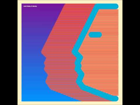 Com Truise - In Decay - Full Album