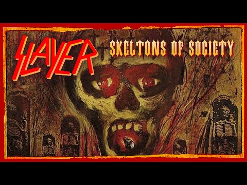 SLAYER - Skeletons Of Society (Seasons In The Abyss)