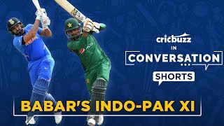 Babar Azam will love to open with Rohit Sharma in his Indo-Pak XI