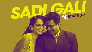 Sadi Gali (Tanu Weds Manu) | DJ NYK Mashup | Kangna Ranaut, R Madhavan | 2019