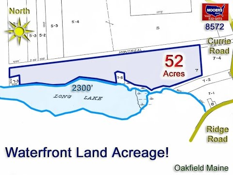 Land For Sale On A Maine Lake | 52+ Acres On Waterfront MOOERS REALTY #8572