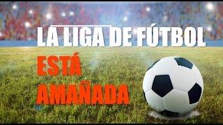 LaLiga de fútbol española está amañada: científicamente demostrado