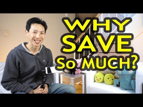 Why Do You Save So Much