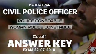 Civil Police Officer Officer Answer Key | Kerala PSC Exam 22-07-2018