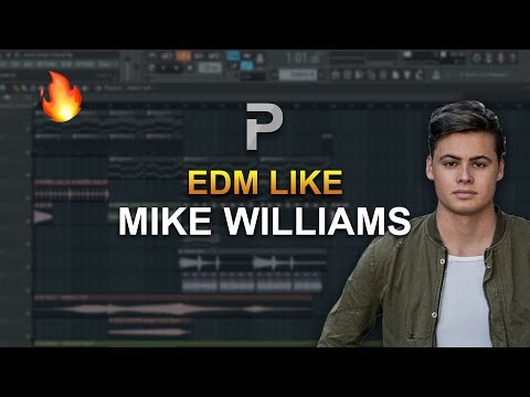 HOW TO MAKE: EDM like Mike Williams - FL Studio tutorial + FLP!