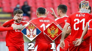 Serbia 2-1 Montenegro | Llajić & Mitrović Keeps Serbia Unbeaten | UEFA Nations League C4