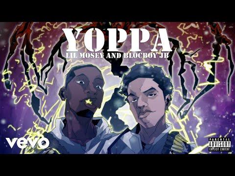 Lil Mosey, Blocboy Jb Yoppa Audio