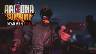 Arizona Sunshine - Dead Man (DLC)  VR Multiplayer