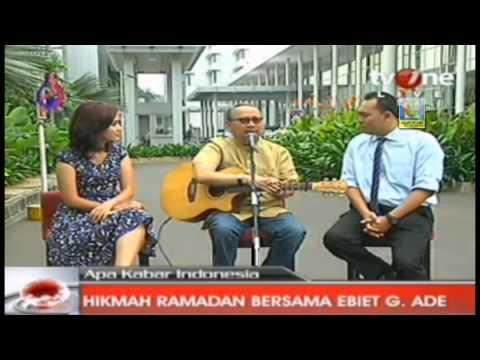 Ebiet G.Ade - Hikmah Ramadan Bersama Ebiet G.Ade - Apa Kabar Indonesia TvOne - 02082012.flv