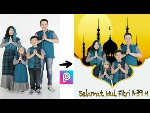 Cara Edit Foto Bertemakan Lebaran Di Picsart Android