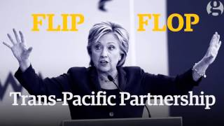 Hillary Clinton's flip flops: from same-sex marriage to TPP