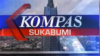 KOMPAS TV SUKABUMI 11 05 2018 SEG 2