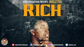 Maexztro - Rich (Raw) May 2018