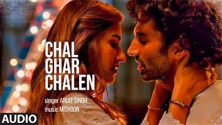 FULL AUDIO Chal Ghar Chalen Malang Aditya R K Disha P Mithoon ft Arijit Singh Sayeed Q