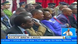 President Uhuru Kenyatta angry about the Central Kenya illicit brew.