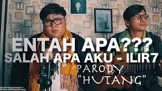 Download lagu salah apa akau ilir 7 cover Parody Hutang by Tommy Kaganangan indobanjar version MP3