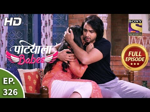 Patiala Babes - Ep 326 - Full Episode - 25th February, 2020