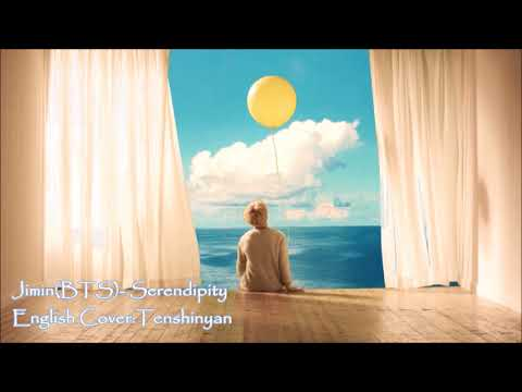 Serendipity- Jimin(BTS) English Cover- Tenshinyan