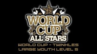 World Cup Twinkles CheerMix Youth Large Level 5 2012-2013 Music W/ Lyrics