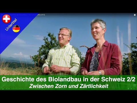 Teil 2/2: Die Geschichte des Biolandbaus in der Schweiz (März 2012)
