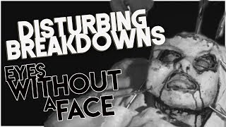 Eyes Without a Face (1960) | DISTURBING BREAKDOWN