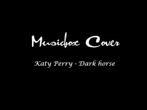 Katy Perry: Dark horse - Musicbox Cover