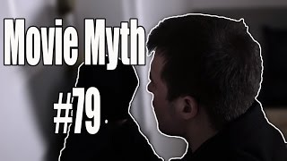 Movie Myth #79