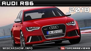 2018 AUDI RS6 Review Rendered Price Specs Release Date
