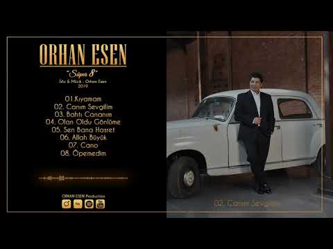 Orhan Esen | Canım Sevgilim | Süper 8