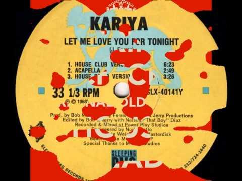 Kariya, Let Me Love You For Tonight   1988