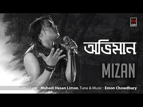 ABHIMAN (অভিমান) | MIZAN |...