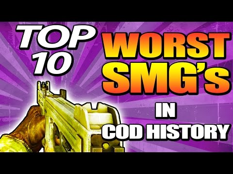 "Top 10 ""WORST SMG'S"" in COD HISTORY (Top 10 - Top Ten) Call of Duty AW 
