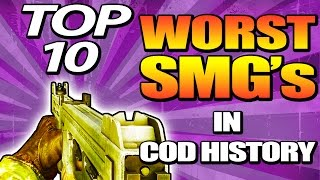 top 10 worst smg s in cod history top 10 top ten call of duty aw