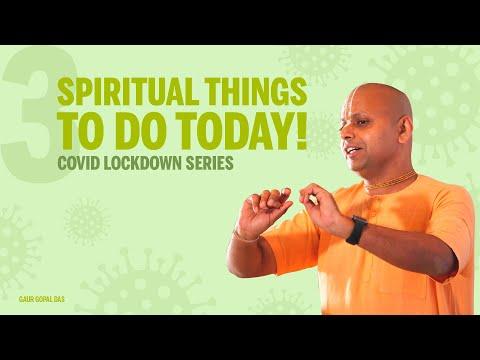 3 Spiritual things to do today! | Covid Lockdown Series | Gaur Gopal Das