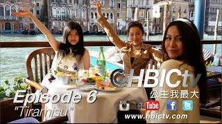 "#hbictv: Episode 6 - ""italy - Tiramisu"" Ultra Rich Asian Girls (公主我最大)  - Official"