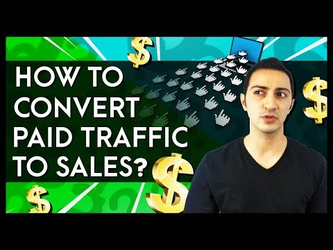 How to Convert Paid Traffic to Sales in Affiliate Marketing?