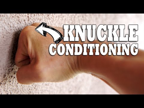 How To Condition Your Knuckles | Hand & Wrist Conditioning