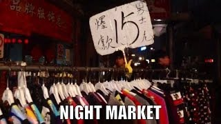 Night market Shanghai - The cheapest place to shop is the Night market in Shanghai.
