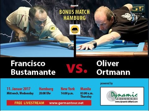 Francisco Bustamante vs. Oliver Ortmann Bonus Match  powered by Dynamics Billard, Touch  & REELIVE