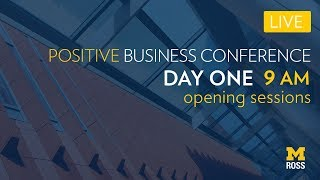 2018 Positive Business Conference - Part One