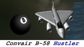 ksp convair b 58 hustler real plane b9 aerospace