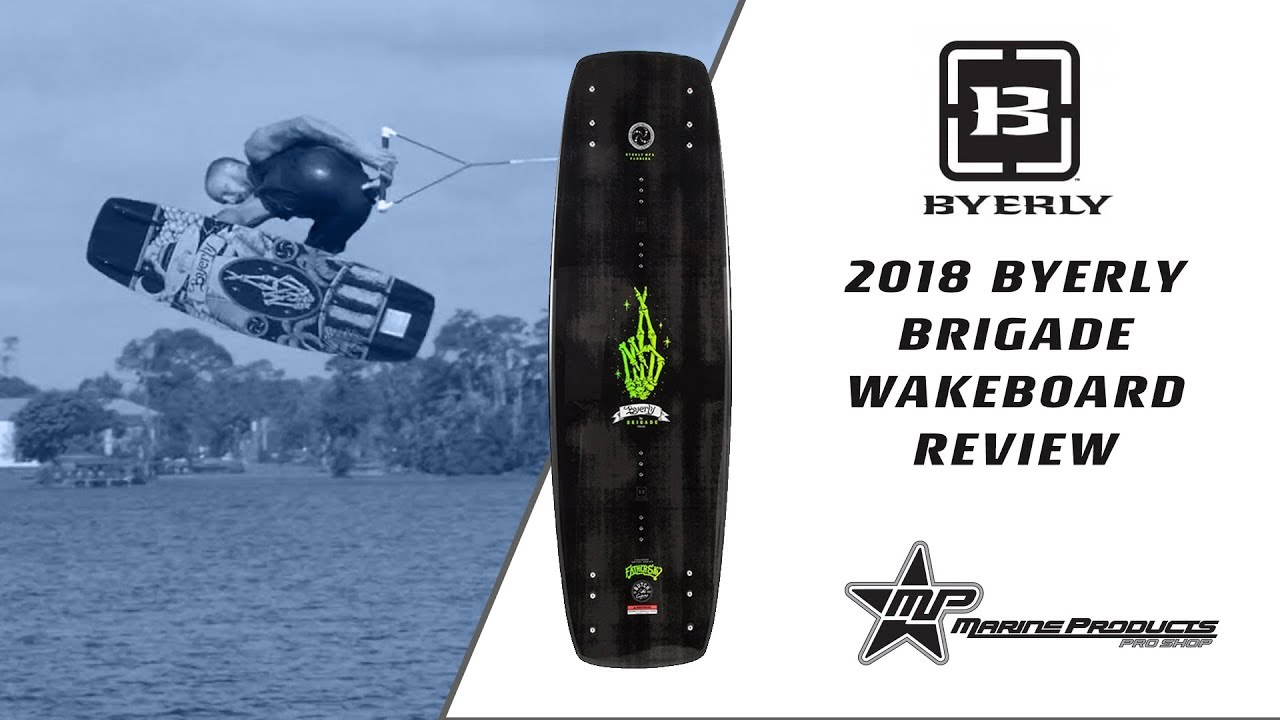 2018 Byerly Brigade Boat Wakeboard