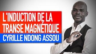 Atelier magnétique : L'induction de la transe magnétique (Cyrille Ndong Assou)